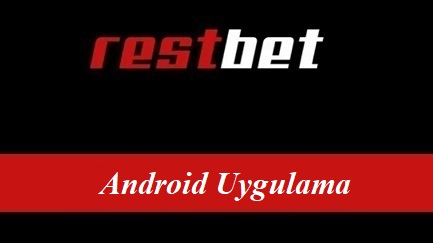 Restbet Android Uygulama